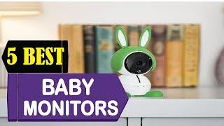 5 Best Baby Monitors 2018 | Best Baby Monitors Reviews | Top 5 Baby Monitors