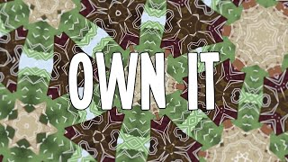 "Central Park - ""Own It"" Lyric Video 
