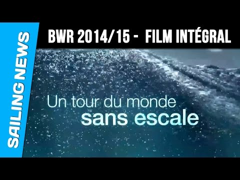 Barcelona World Race 2014/15 - Le film intégral