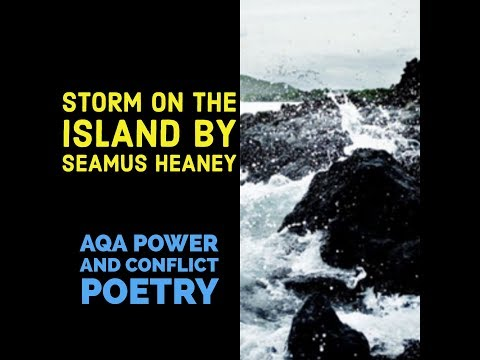 the concept of the power of nature in storm on the island by seamus heaney and exposure by wilfred o Contents: 1– key terms 2– ozymandius 3– london 4– prelude (extract) 5– my last duchess 6– charge of the light brigade 7– exposure 8– storm on the island 9– bayonet charge 10– remains.