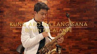 Kung Ako Na Lang Sana - Bituin Escalante (Saxophone Cover) Saxserenade