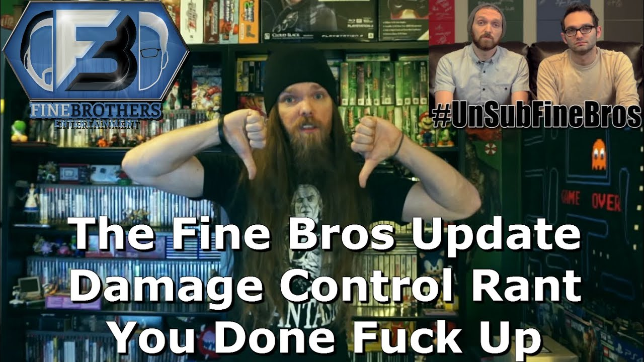 the fine bros update damage control rant - you done fuck up - youtube