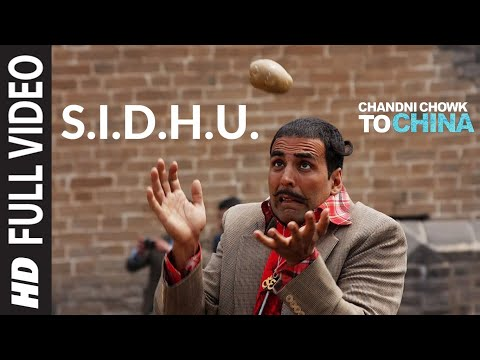 S.I.D.H.U. [Full Song] Chandni Chowk To China