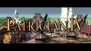 Let's Play Patrician IV - 1