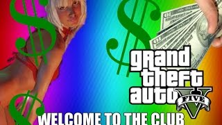 Gta V - Welcome to the club - Strip club edition (Special 50 subscribes)