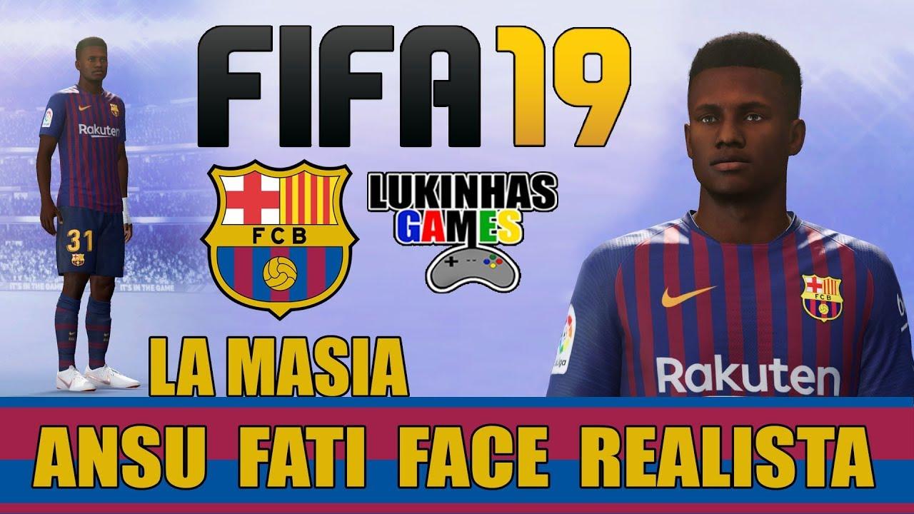 FIFA 19 - ANSU FATI - BARCELONA / FACE REALISTA / STATS ...