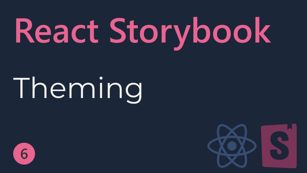 React Storybook Tutorial - 6 - Theming
