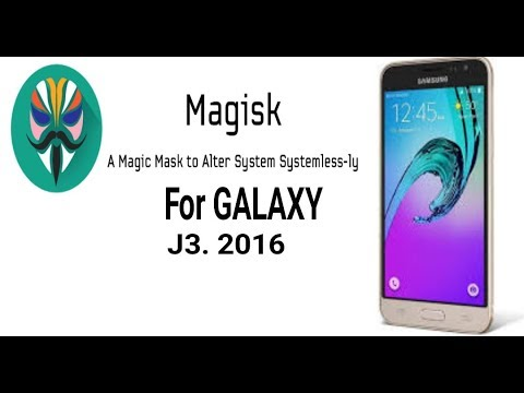 Root Magisk for GALAXY J3  2016