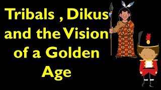 CBSE NCERT Class 8 History Chapter 4 - Tribals, Dikus and vision of a golden age - explanation