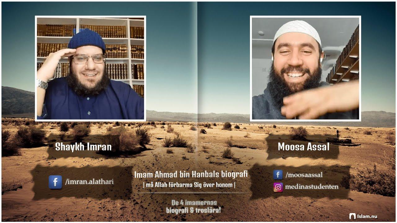 Imam Ahmad bin Hanbals biografi | Shaykh Imran & Moosa Assal