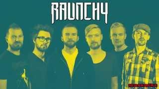RAUNCHY - Truth Taker Pre-Listening