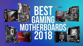 BEST GAMING MOTHERBOARD 2018 | TOP GAMING MOTHERBOARDS OF 2018