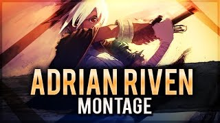 Adrian Riven Montage