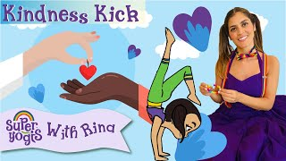 Super Yogis Kids Lesson #4: Kindness Kick