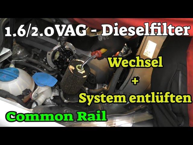 VAG  CR TDI - Kraftstofffilter wechseln + System entlüften