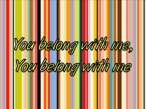 You Belong With Me - Taylor Swift (with lyrics)