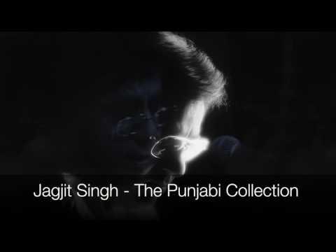 Jagjit Singh - The Punjabi Collection