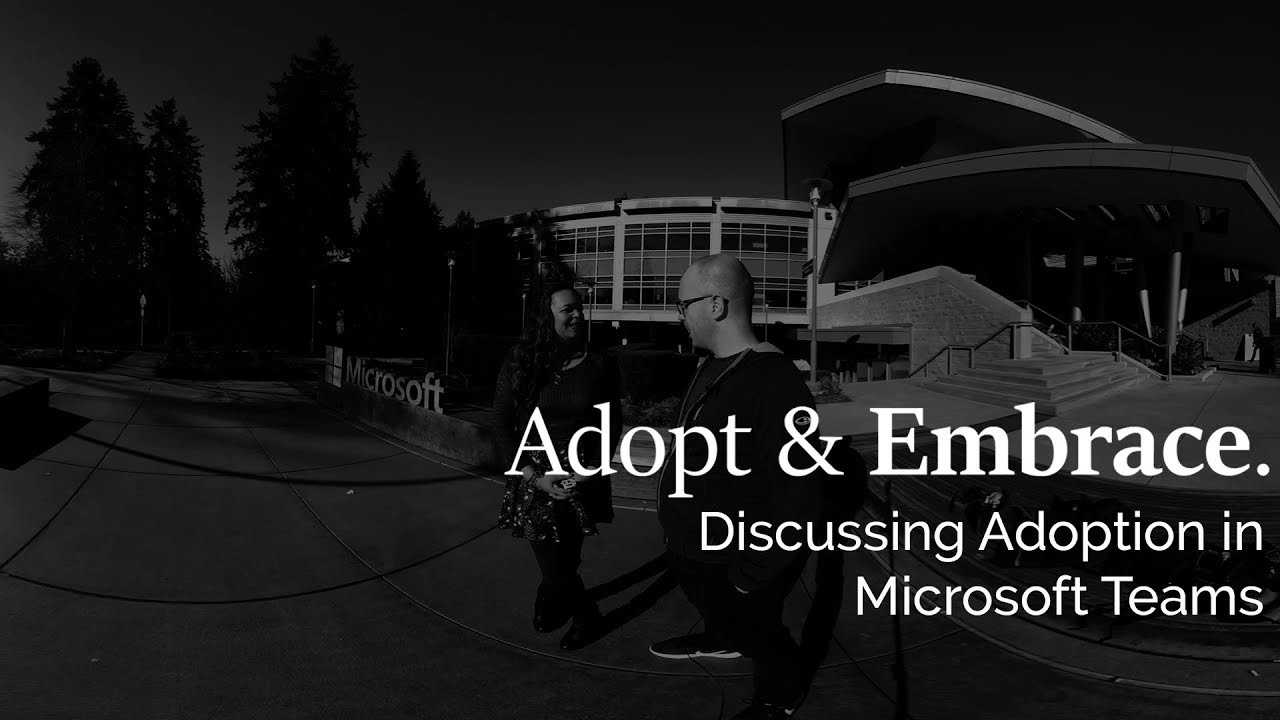 Discussing Adoption in Microsoft Teams