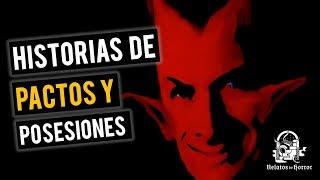 HISTORIAS DE PACTOS Y POSESIONES (RECOPILACIÓN DE RELATOS DE TERROR)