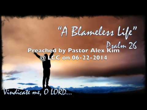 A blameless life