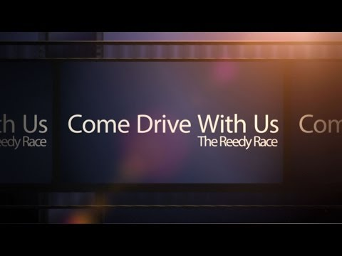 Come Drive With Us - The Reedy Race