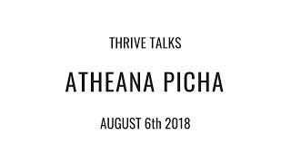 Atheana Picha | THRIVE Talks