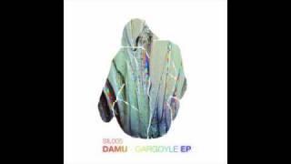 Damu - Gargoyle (Nguzunguzu remix) (SIL005)