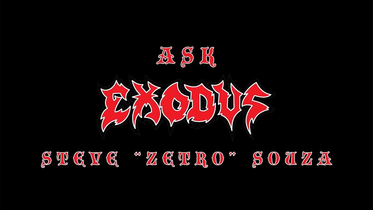 """Ask Exodus - Steve """"Zetro"""" Souza Answers Fan Questions"""