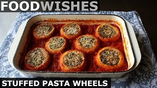 Stuffed Pasta Wheels - Food Wishes