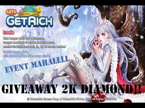 Lets Get Rich  Estelle  Giveaway 2K Diamond Di Akhir Tahun :D