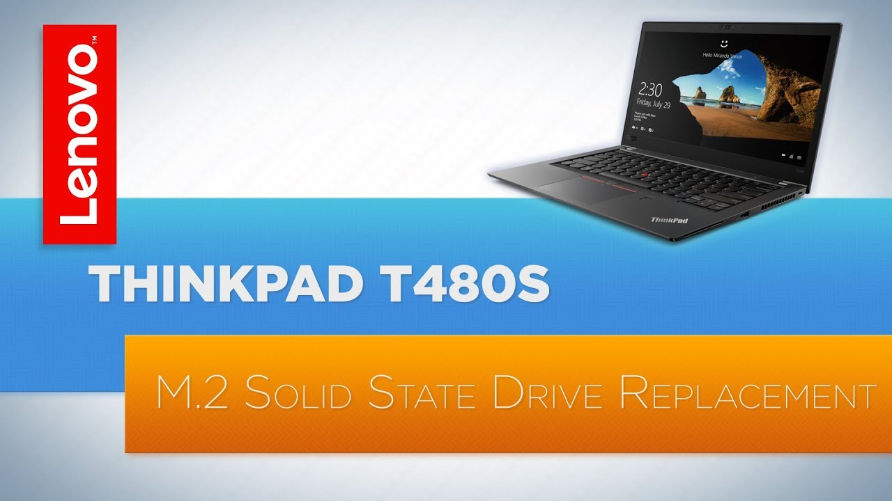 ThinkPad T480s M 2 SSD Replacement