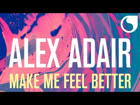 Alex Adair - Make Me Feel Better (Don Diablo & CID Remix Radio Edit)