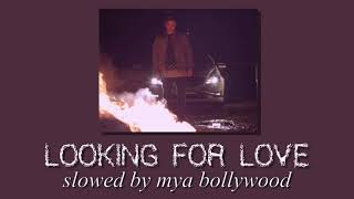 Looking For Love - Zack Knight, Arijit Singh (slowed version & reverbed)