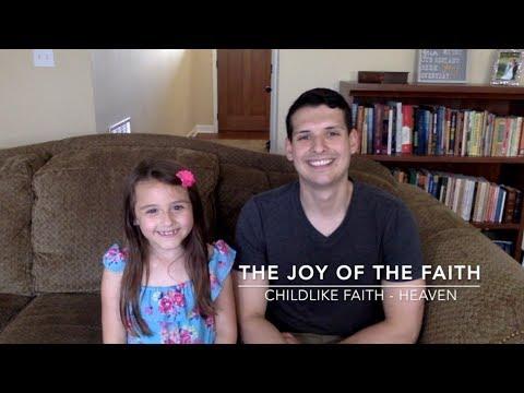 Childlike Faith - Heaven