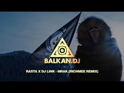 Rasta x DJ LINK - Mrak (RichMee Remix)