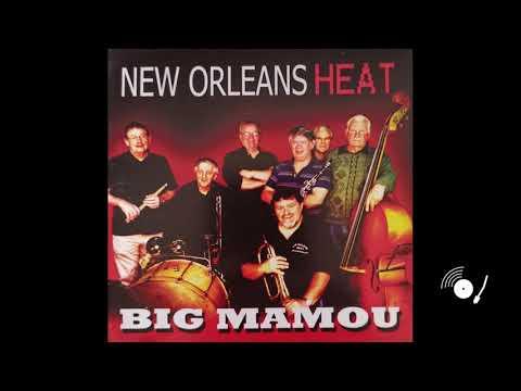 New Orleans Heat - Big Mamou (Full Album)