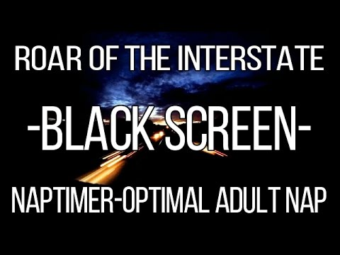 ROAR of the Interstate -BLACK SCREEN- | NAPTIMER - 90 min with ALARM | Noise for Naps