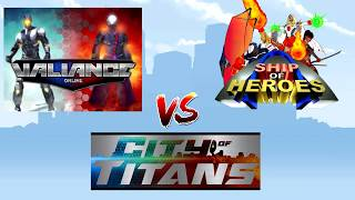 Valiance Online vs. Ship of Heroes vs. City of Titans [WITH GAMEPLAY]
