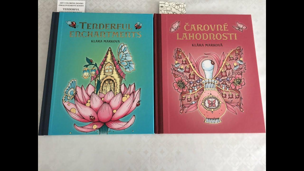 Mes Nouveaux Livres De Coloriages Pour Adultes Klara Markova Youtube
