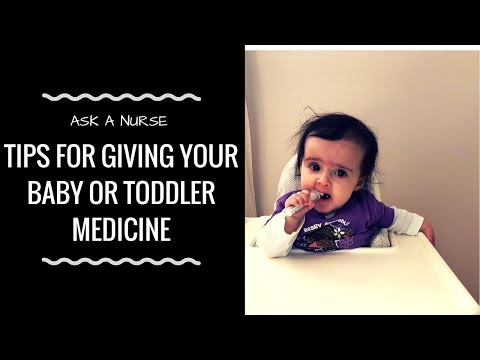 HOW TO GIVE BABIES AND TODDLERS MEDICINE