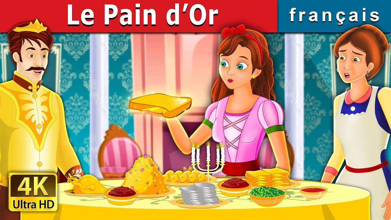 Download Le Pain d'Or   The Golden Bread Story   Histoire Pour S'endormir   Contes De Fées Français