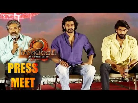 Baahubali 2 - The Conclusion Press Meet || SS Rajamouli, Prabhas, Rana Daggubati, #Bahubali2