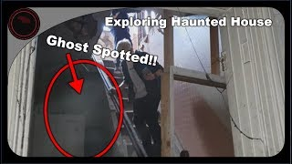 Exploring a Haunted House // GHOST SPOTTED!!
