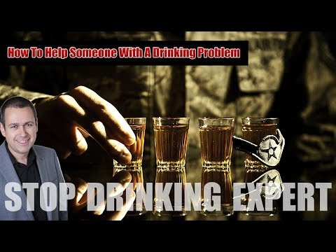 How To Help Someone With A Drinking Problem
