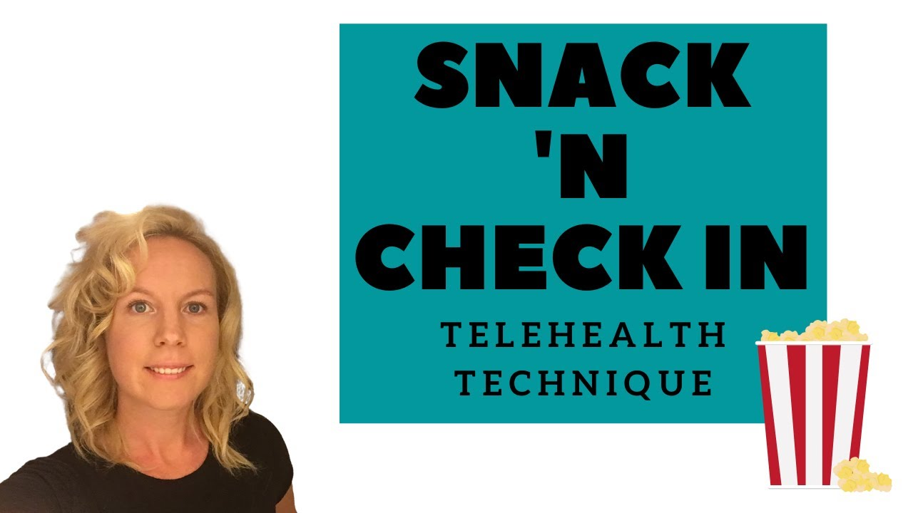 Telehealth PLAY Therapy Technique- Snack 'N Check In (Online Play Therapy Techniques)