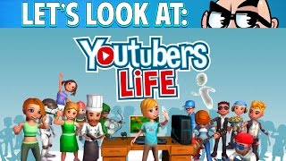 Let's Look At: YouTubers Life!