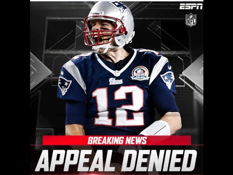 BREAKING: TOM BRADY'S APPEALS PETITION DENIED; REMAINS SUSPENDED