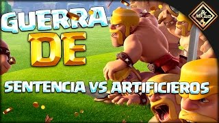 """ WAR SENTENCIA VS ARTIFICIEROS TOP "" clash of clans con by mr luis"