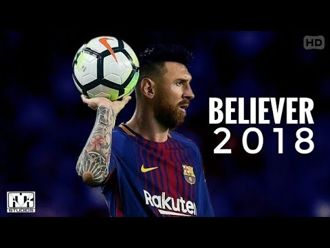 #believer-#messi-lionel-messi-2018---believer-hd