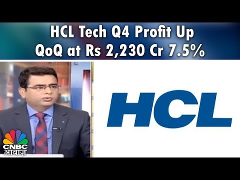 Breaking News   HCL Tech Q4 Profit Up 7.5% QoQ at Rs 2,230 Cr   CNBC Awaaz